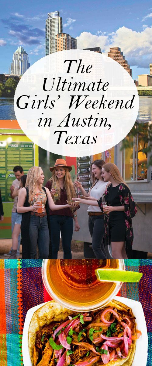 There's nothing quite like a fun vacation with your best buds. And for my money, I can't think of a better place to party than Austin, Texas. Here's how to have a fantastic girls' weekend in longhorn country.