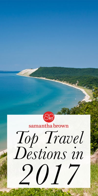 Travel Channel's Samantha Brown shares her top travel destinations for 2017.