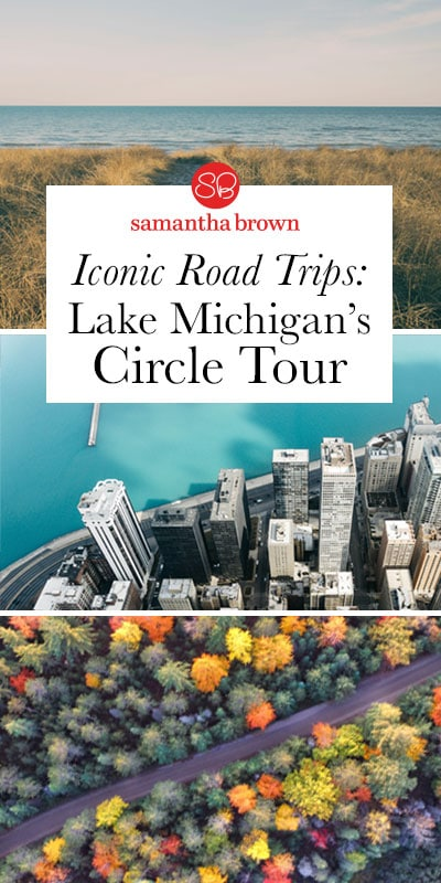 When it comes to Great American road trips along the water, California's Pacific Coast Highway gets all the press. But I say the middle coast is incredibly underrated. Why not drive around Lake Michigan?