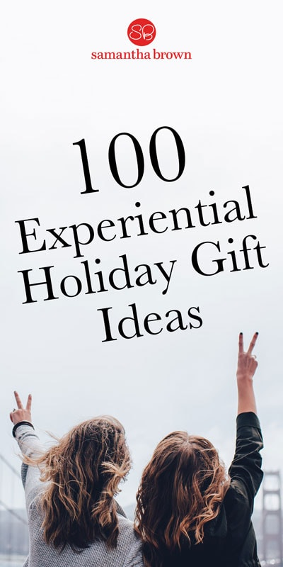 "'Tis the season to shop till you drop—but what if this year, you focused on giving experiences instead of material objects? It's scientifically proven that experiential gifts improve relationships and evoke strong emotional responses. And let's be honest—do you know anyone who's ever said, ""Gee, I sure wish I had more stuff in my house!"""